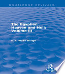 The Egyptian Heaven And Hell Volume Iii Routledge Revivals