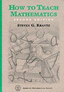 How to Teach Mathematics, Second Edition