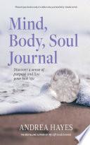 Mind Body Soul Journal