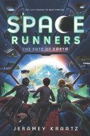 Space Runners #4: The Fate of Earth Pdf/ePub eBook