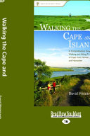 Walking the Cape and Islands: A Comprehensive Guide to the ...