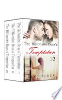 The Billionaire Boss s Temptation Series Complete Collection Boxed Set