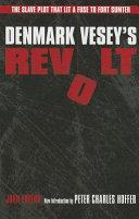 Denmark Vesey s Revolt
