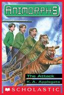 The Attack (Animorphs #26) Pdf