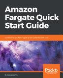 Amazon Fargate Quick Start Guide