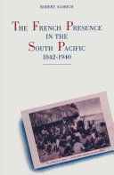 Pdf The French Presence in the South Pacific, 1842–1940 Telecharger
