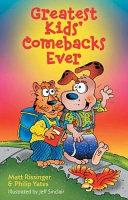 Greatest Kids  Comebacks Ever