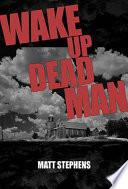 Wake Up Dead Man