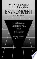 The Work Environment  : Healthcare, Laboratories and Biosafety , Band 2