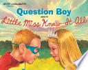 Question Boy Meets Little Miss Know It All