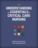 Understanding The Essentials Of Critical Care Nursing Book PDF