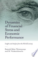 Dynamics of Financial Stress and Economic Performance
