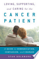 Loving  Supporting  and Caring for the Cancer Patient