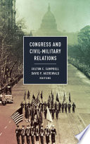 Congress And Civil Military Relations