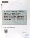 Enabling Renewable Energy  Energy Storage  Demand Response  and Energy Efficiency with a Community based Master Controller optimizer Book