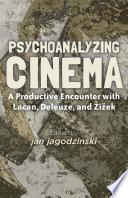 Psychoanalyzing Cinema Book PDF