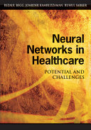 Neural Networks in Healthcare