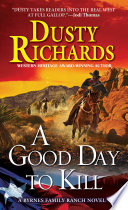 A Good Day To Kill A Byrnes Family Ranch Western Book PDF