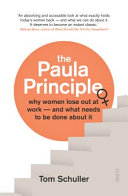 The Paula principle: why women lose out at work -- and what needs to be done about it