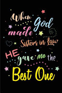 When God Made Sisters in Law He Gave Me the Best One Book PDF