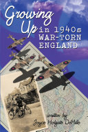 Growing Up in 1940s War-Torn England Pdf
