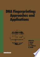DNA Fingerprinting  Approaches and Applications