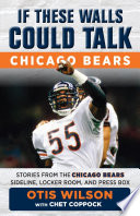 If These Walls Could Talk  Chicago Bears