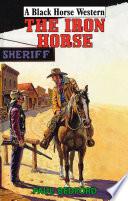 The Iron Horse Book