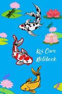 Koi Care Notebook