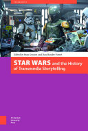 Star Wars and the History of Transmedia Storytelling
