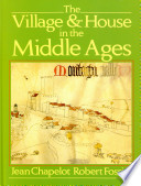 The Village House In The Middle Ages