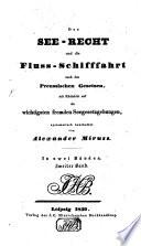 Das See-Recht und die Fluß-Schifffahrt nach den Preußischen Gesetzen