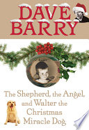 The Shepherd The Angel And Walter The Christmas Miracle Dog
