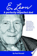 E  Leon  A Perfectly Imperfect Dad