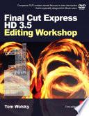 Final Cut Express HD 3 5 Editing Workshop