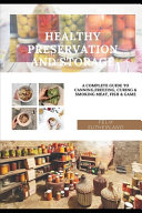 Healthy Preservation and Storage