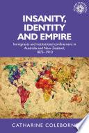 Insanity Identity And Empire