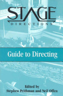 The Stage Directions Guide to Directing