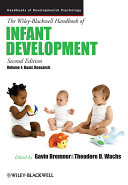 The Wiley Blackwell Handbook of Infant Development  Volume 1  Volume 1