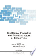 Topological Properties and Global Structure of Space Time