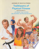 Trailblazers of Physical Fitness