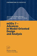 MODA 7   Advances in Model Oriented Design and Analysis