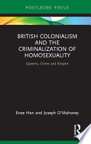 British Colonialism And The Criminalization Of Homosexuality