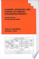 Planning, Estimating, and Control of Chemical Construction Projects, Second Edition