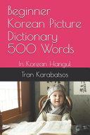 Beginner Korean Picture Dictionary 500 Words