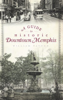 Pdf A Guide to Historic Downtown Memphis Telecharger