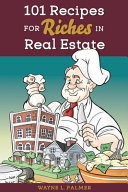 101 Recipes for Riches in Real Estate   Proof with Design