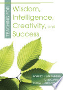 Teaching for Wisdom  Intelligence  Creativity  and Success Book