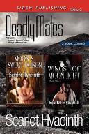 Deadly Mates Volume 1 Moon S Sweet Poison