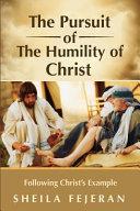 The Pursuit Of The Humility Of Christ